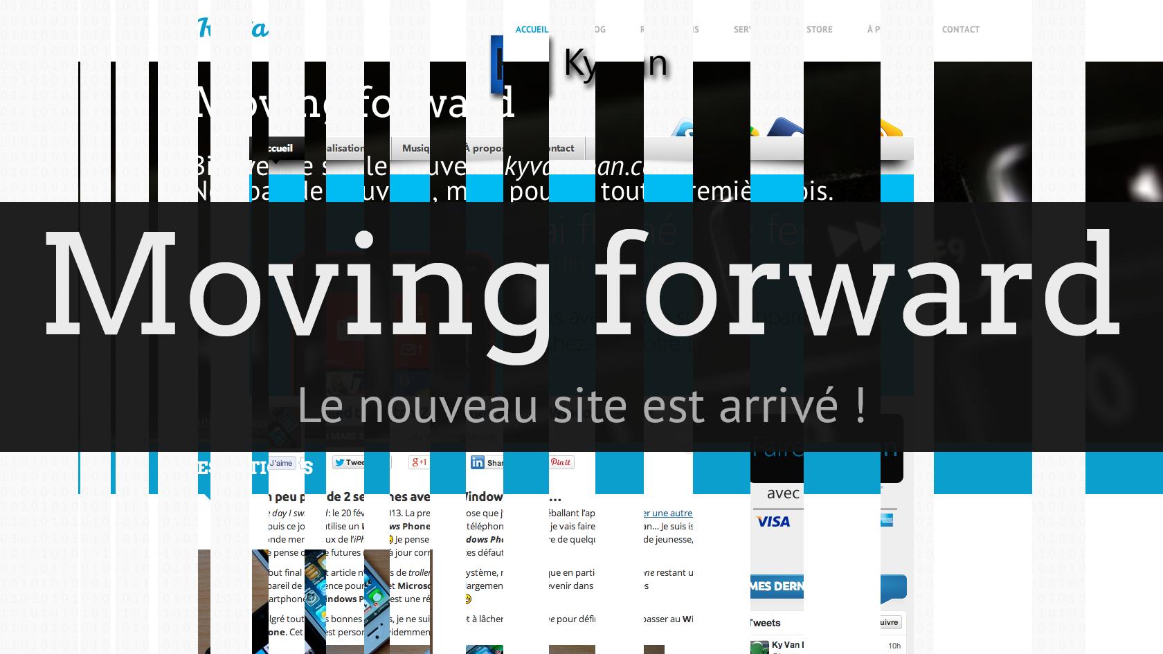 Moving forward : mon nouveau site est arrivé !