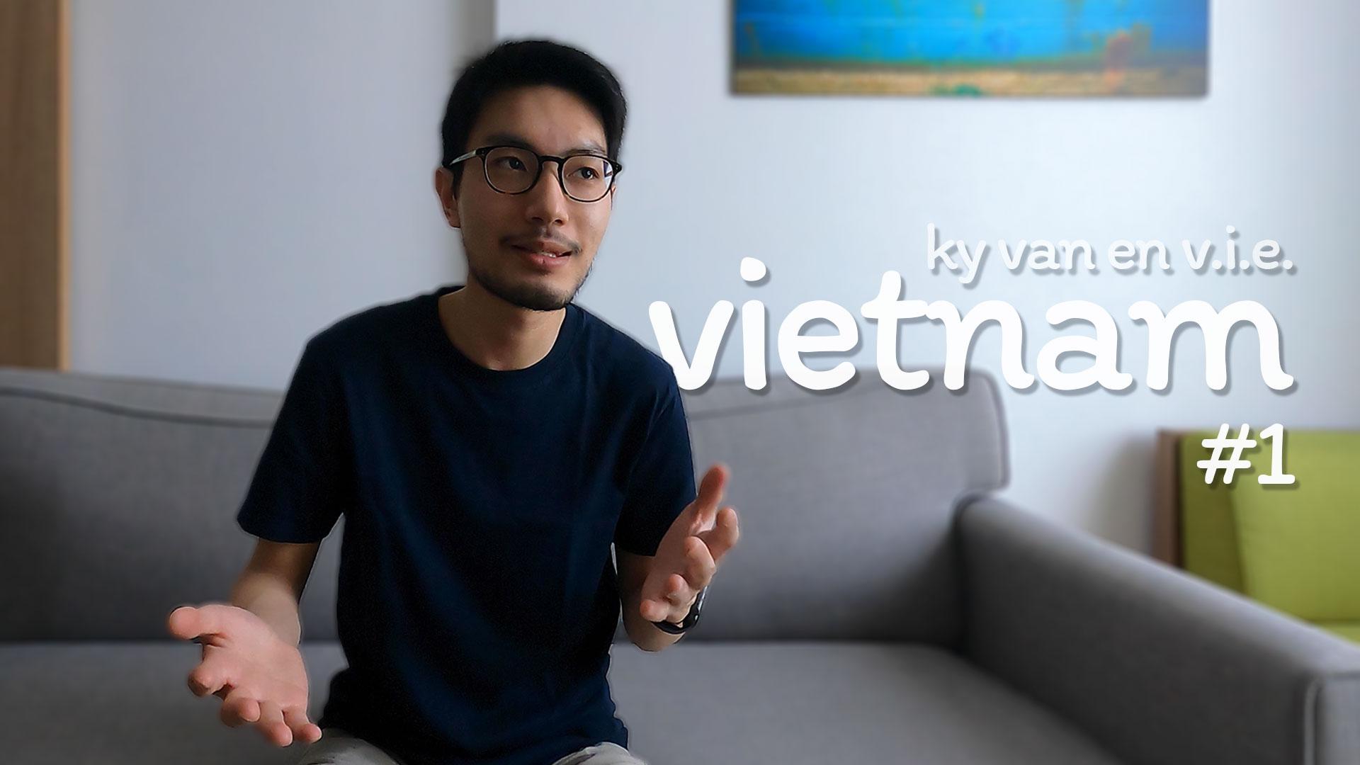 Vlog #1 (au Vietnam)